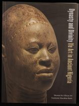 Dynasty and Divinity: Ife Art in Ancient Nigeria Book
