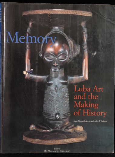 Memory: Luba Art and the Making of History Book
